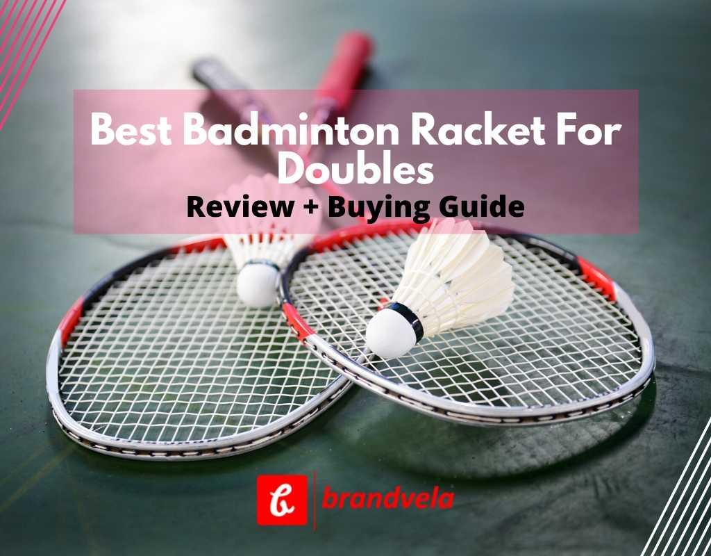 Best badminton racket for doubles