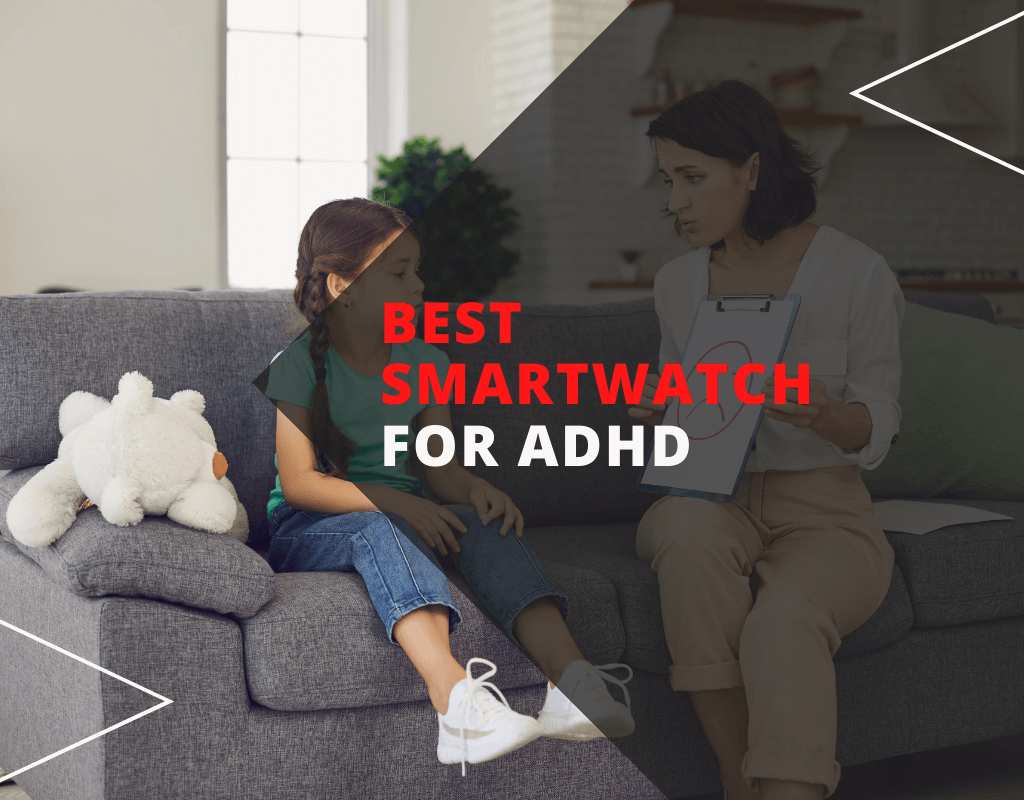 Best smartwatch for ADHD